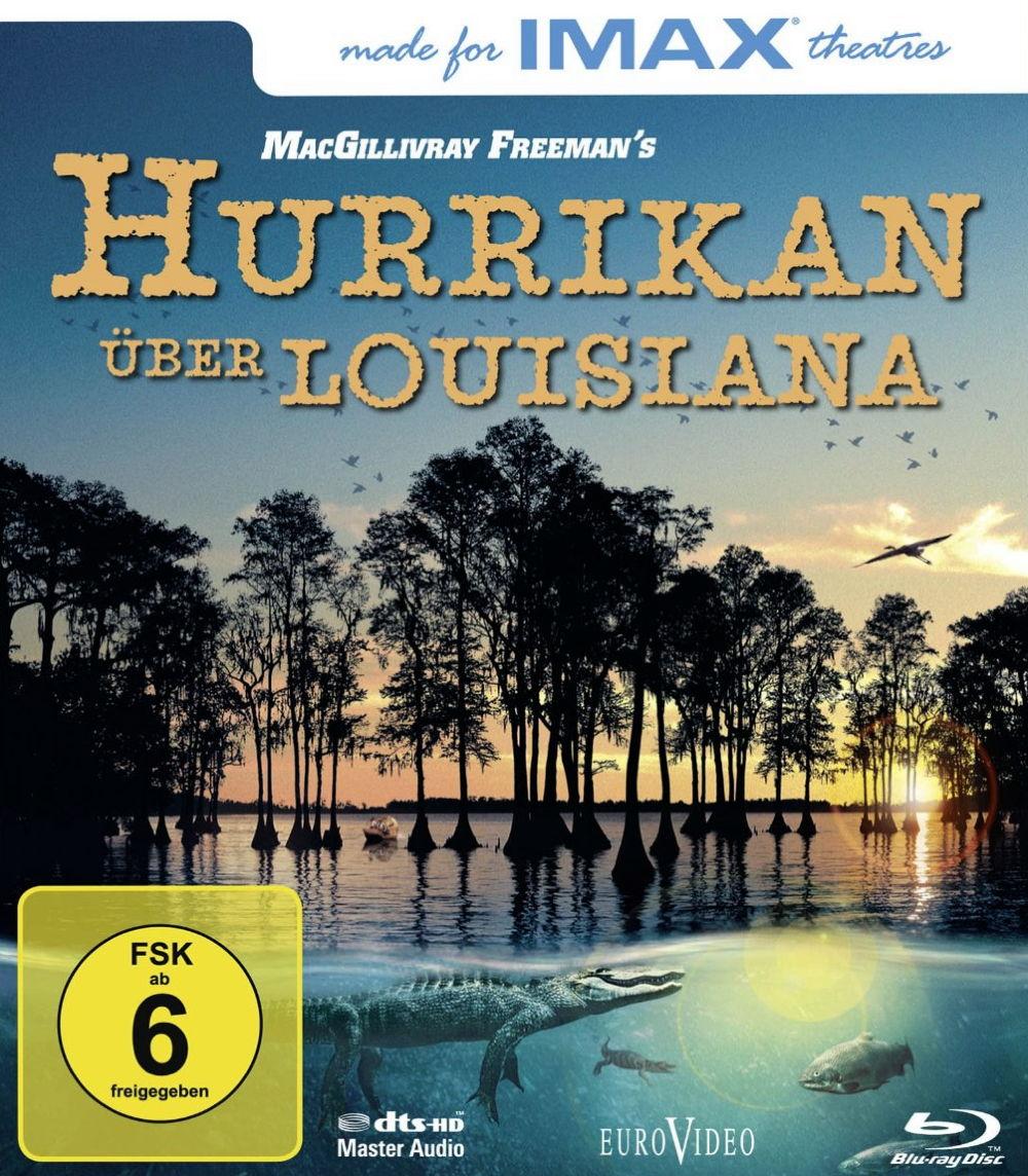 Hurrikan über Louisiana - IMAX