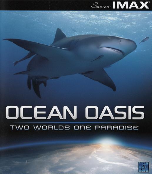 Ocean Oasis - IMAX