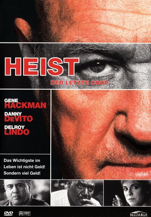 Heist – Der Letzte Coup