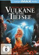Vulkane in der Tiefsee - IMAX