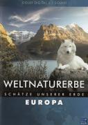 Das Weltnaturerbe - Schätze unserer Erde - Europa