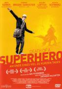 Death of a Superhero- Am Ende eines viel zu kurzen Tages