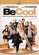 Be Cool - Jeder ist auf der Suche nach dem nächsten grossen Hit
