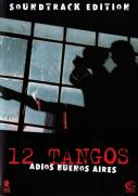 12 Tangos - Adios Buenos Aires (OmU)