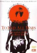 To End all Wars - Die wahre Hölle am River Kwai.