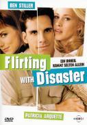 Flirting with Disaster - Ein Unheil kommt selten allein