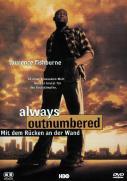 Always Outnumbered - Mit dem Rücken an der Wand