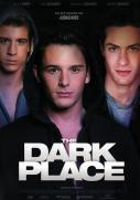 The dark place (OmU)