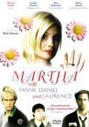 Martha trifft Frank, Daniel und Laurence
