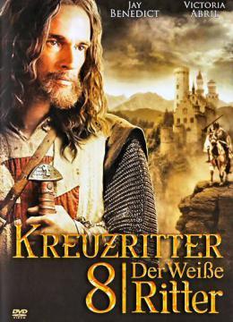 Kreuzritter 8 - Der weisse Ritter