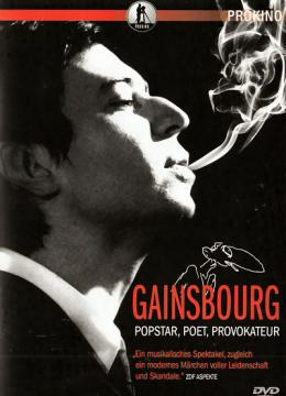 Gainsbourg - Popstar, Poet, Provokateur