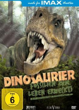 Dinosaurier - Fossilien zum Leben erweckt! - IMAX