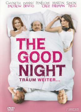The Good Night - Träum weiter...