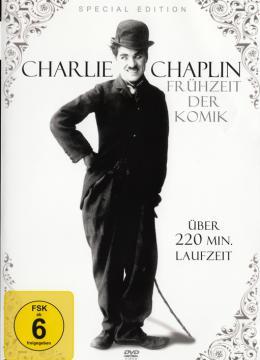 Charlie Chaplin - Frühzeit der Komik