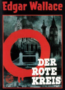 Edgar Wallace - Der rote Kreis