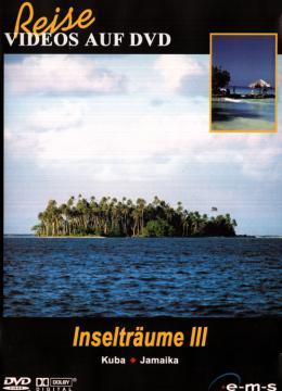Reisevideos auf DVD - Inselträume 3 - Kuba/Jamaika