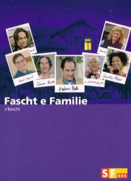 Fascht e Familie - s'Bescht