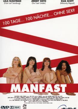 Manfast - 100 Tage... 100 Nächte... ohne Sex?