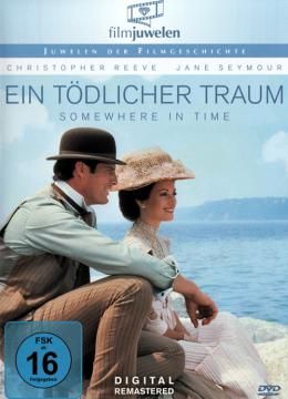 Ein tödlicher Traum - Somewhere in Time
