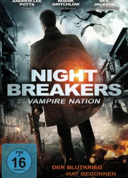 Night Breakers - Vampire Nation