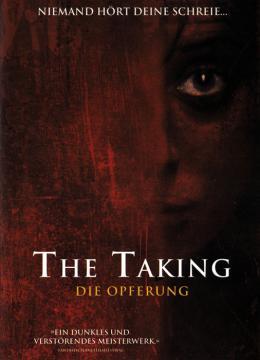 The Taking - Die Opferung