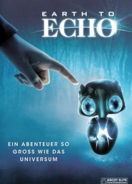 Earth to Echo - Ein Abenteuer so gross wie das Universum