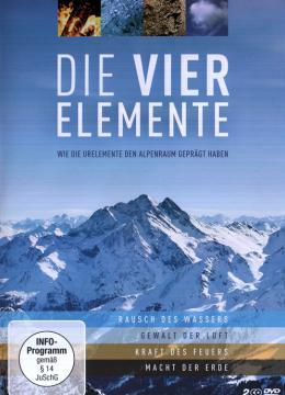 Die vier Elemente - Wie die Urlemente den Alpenraum geprägt haben