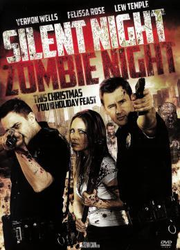 Silent Night, Zombie Night