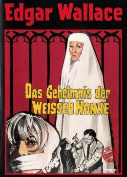 Edgar Wallace - Das Geheimnis der weissen Nonne