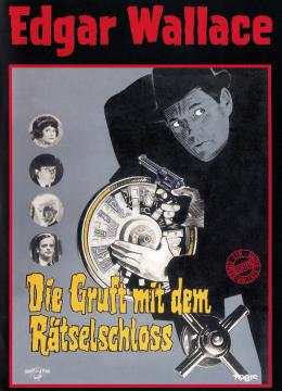 Edgar Wallace - Die Gruft mit dem Rätselschloss