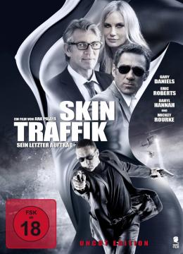 Skin Traffik - Sein letzter Auftrag