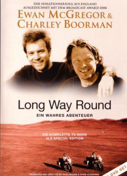 Long Way Round - Ein wahres Abenteuer